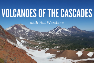 Volcanoes of the Cascades Webcast